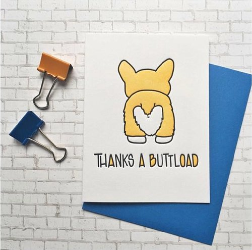THANKS A BUTTLOAD CARD