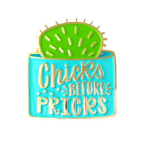 $10.49 CHICKS BEFORE PRICKS CACTUS PIN