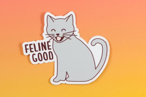 $2.99 FELINE GOOD CAT STICKER