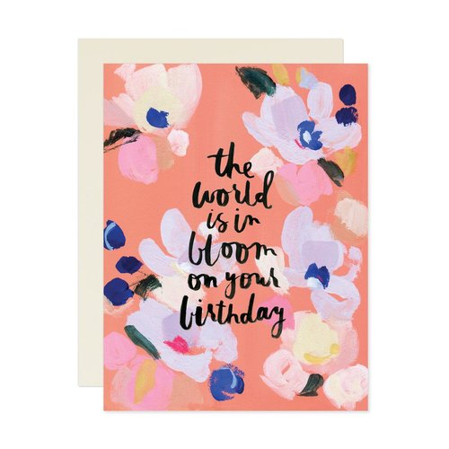 $4.99 THE WORLD IS IN BLOOM BIRTHDAY CARD