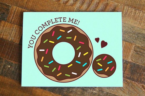 $4.49 YOU COMPLETE ME DONUT GREETING CARD