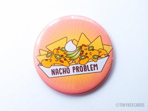 $3.49 NACHO PROBLEM MAGNET