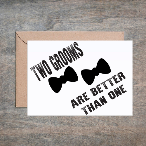 $4.49 TWO GROOMS ARE BETTER THAN ONE WEDDING CARD