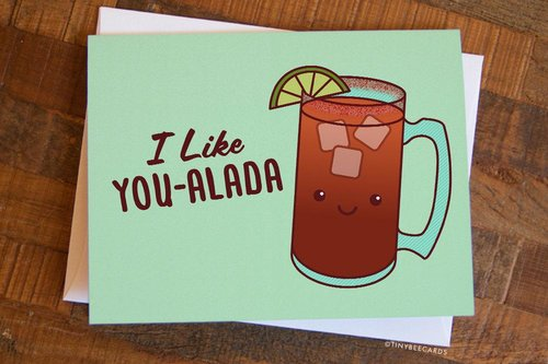 $4.49 I LIKE YOU MICHELADA CARD