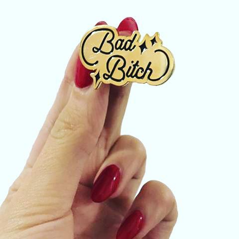 $11.99 BAD BITCH PIN