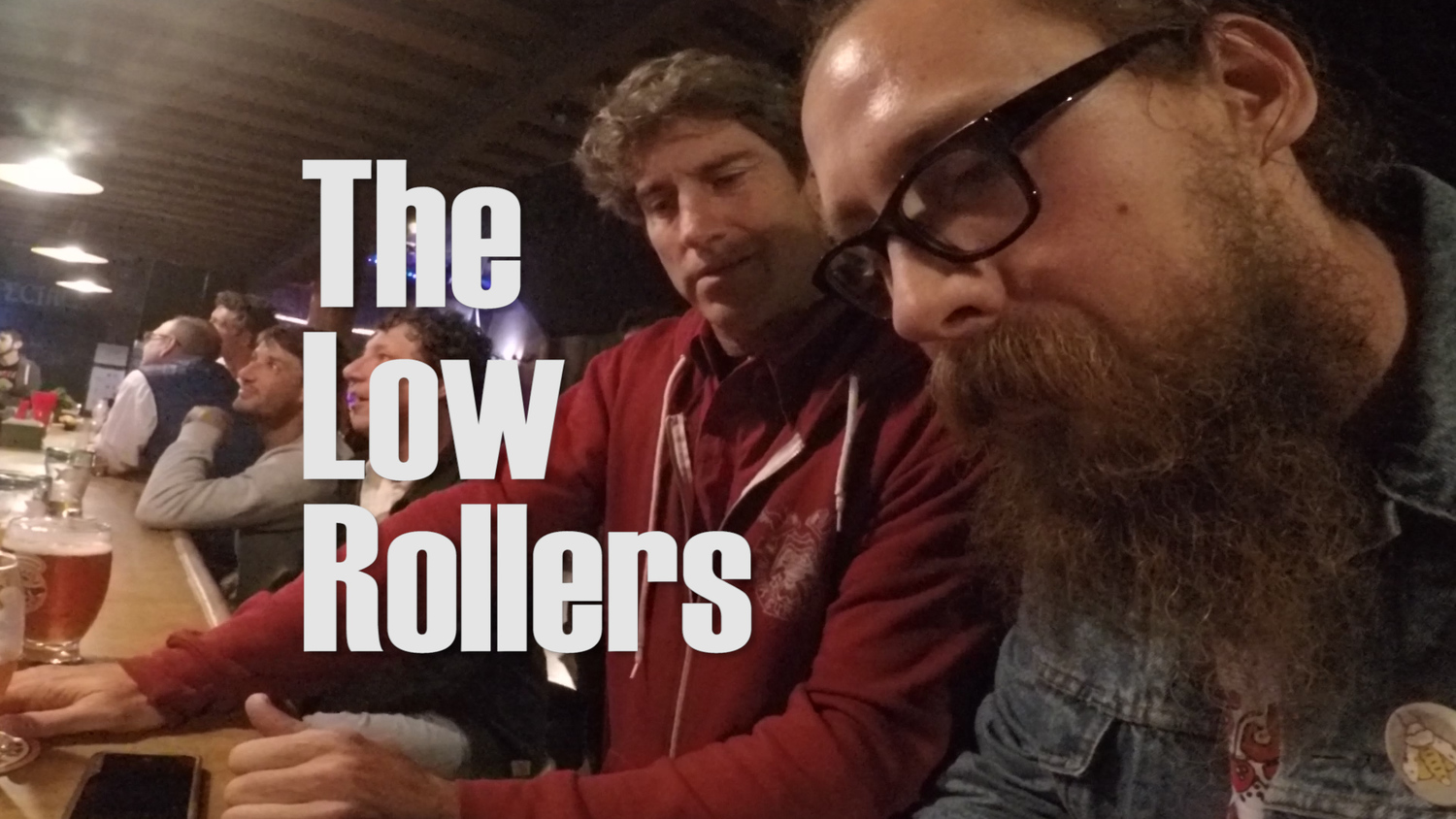 The Low Rollers