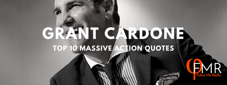 ep 6:GRANT CARDONE - TOP TEN MASSIVE ACTION QUOTES TO GET YOU MOVING - Grant Cardone is best known for his methods in sales training with books like