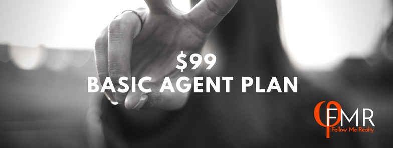 Basic Agent Plan$99/mo, $450 transaction fee - Work from Home and in the field✓ Email support from our friendly knowledgable staffScrubbed Leads!✓ Immediately start working with prospectsFollow Me U ✓Orientation walkthrough to get started right away✓ Contract writing, MLS and other paperwork video guides✓Walkthroughs for prospecting, lead generation