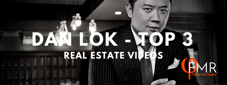 EP 34: Dan Lok's Top 3 Videos for Real Estate 🏢 -