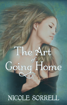 THE ART OF GOING HOME , Nicole Sorrell, Contemporary Fiction Authors, A romance Story.jpg