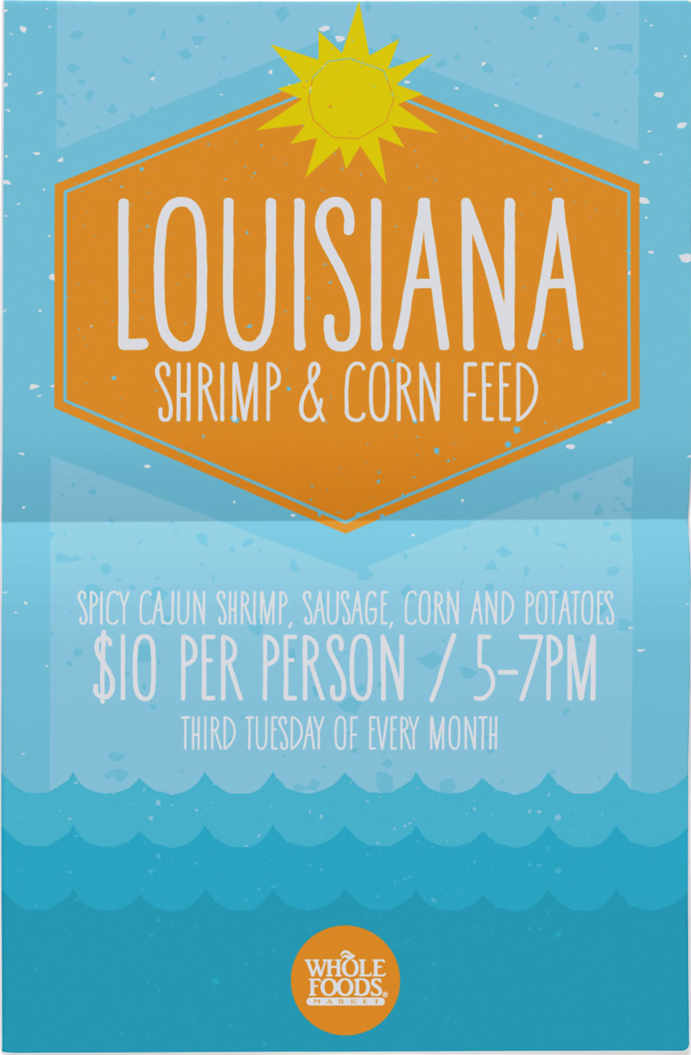 louisiana shrimp & corn feed  Market signage to call attention to an in-store event. I also created web graphics for the event that were featured on the store's social media accounts