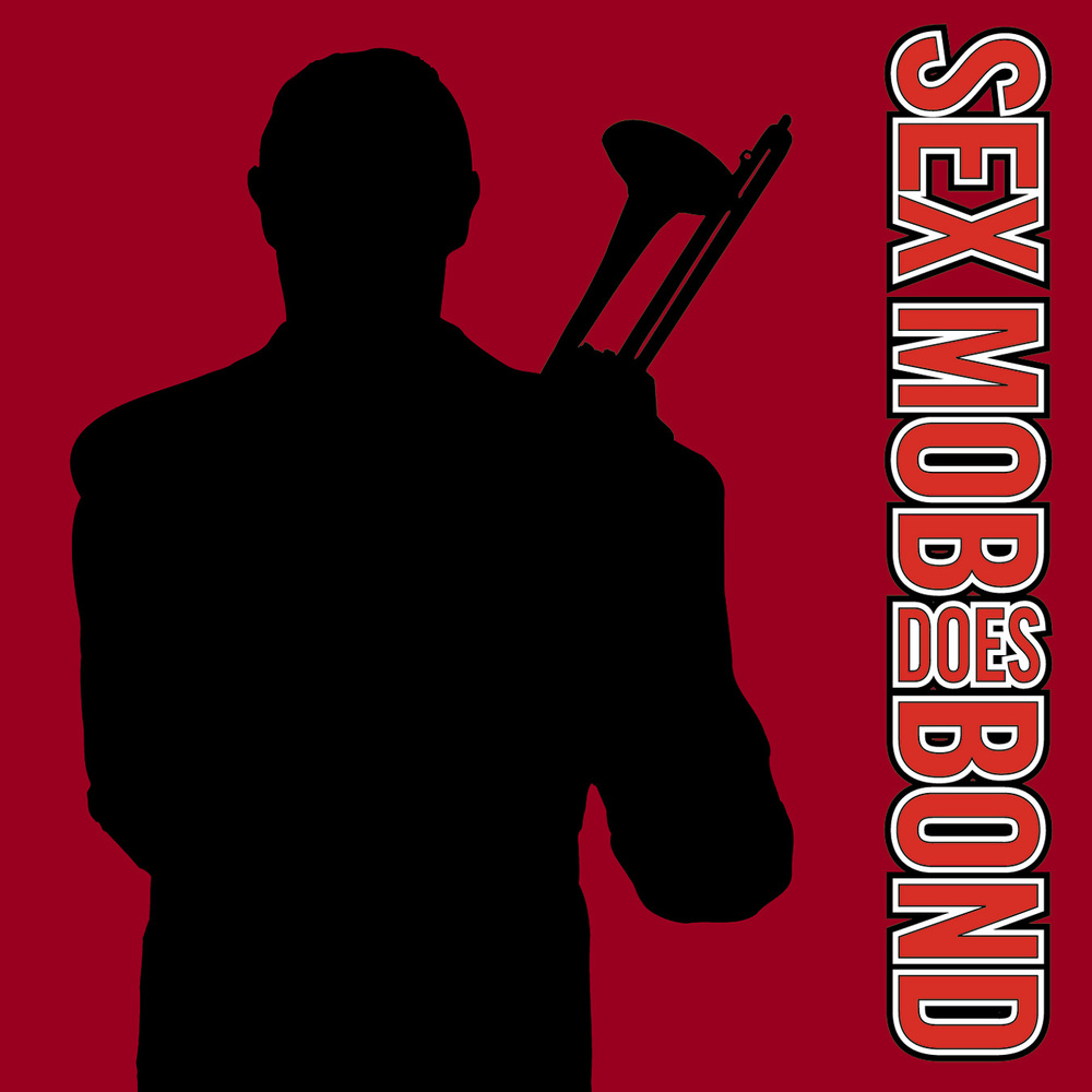 Sexmob – Sexmob Does Bond, 2001 / Label – Ropeadope Arranger, Composer, Producer, Performer