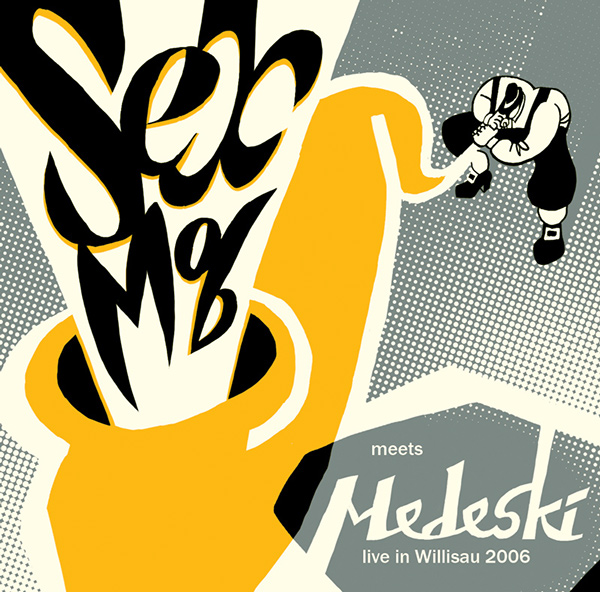 Sexmob –  Sexmob Meets Medeski: Live in Willisau , 2006 / Label – Thirsty Ear   Performer, Composer