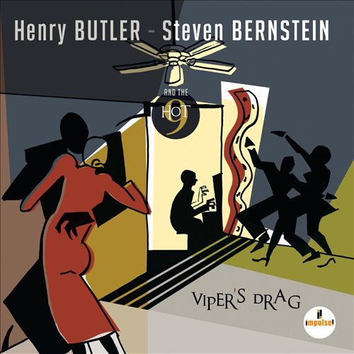 Butler, Bernstein & The Hot 9 – Viper's Drag, 2014 / Label – Blue Note / Impulse! Arranger, Conductor, Performer