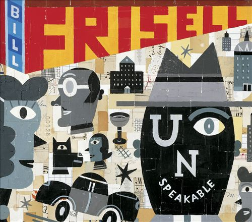 Bill Frisell – Unspeakable, 2004 (Jazz) / Label – Nonesuch  Arranger, Conductor, Performer Grammy Winning Album