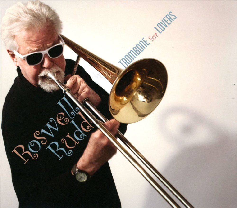 Rosewell Rudd – Trombone for Lovers, 2013 (Jazz) / Label – Sunnyside  Performer