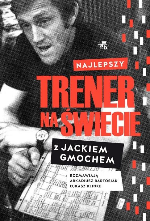 Najlepszy-Trenber-Na-Świecie-rozmowa-z-Jackiem-Gmochem.jpg