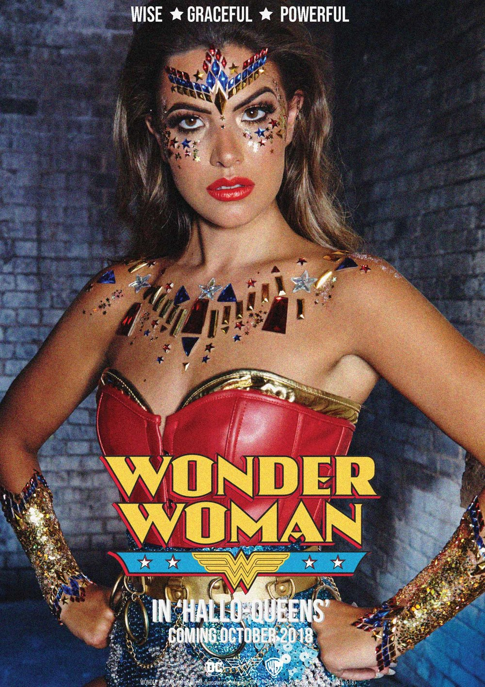 WONDER WOMAN - The leader of the group - you're powerful and wise. You have superhuman strength and determination! Brave and kind, you're the ultimate Hallo-Queen!