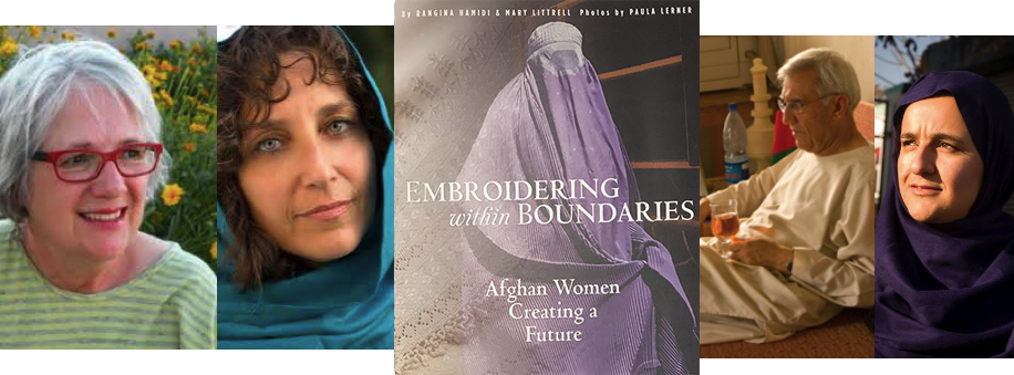 L to R:Ibu ally and textile scholar, Mary Littrell, who felt compelled to write Rangina's story; Emmy award winning photographer, Paula Lerner, who gave herself to the project before succumbing tobreast cancer in 2012; the book,Embroidering Within Boundaries, winner of the 2017 Independent Book Publishers Association Benjamin Franklin Silver Award (   click here to purchase   );Ghulam Hamidi, assassinated by a suicide bomber while performing his duties as mayor of Kandahar; Rangina Hamidi, who began    Kandahar Treasures    to bring employment and empowerment to women in Afghanistan.