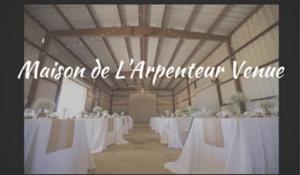 Maison de L'Arpenteur Venue www.larpfarm.com Contact: Lindsey or Debbie Prewitt larpfarm@gmail.com 337.233.8347 or 409.420.0603