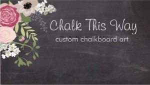 ChalkThis Way www.facebook.com/chalkthiswayjanaye Contact: Janaye Boyd janayeboyd@yahoo.com 409.718.0574