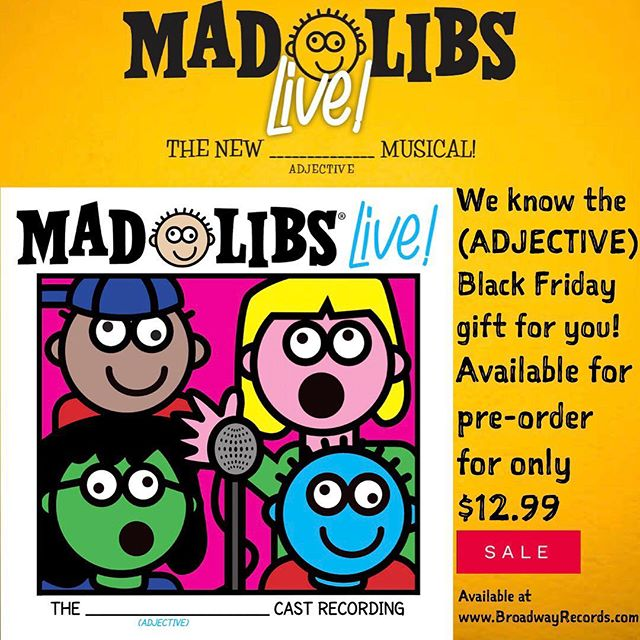 ‪Happy Black Friday! We think we know what you should (VERB)!‬ ‪#BlackFriday #MadLibsLive #MadLibs #OriginalCastRecording #Verb #BroadwayRecords #LINKINBIO ‬#Musical #Shop #Sale