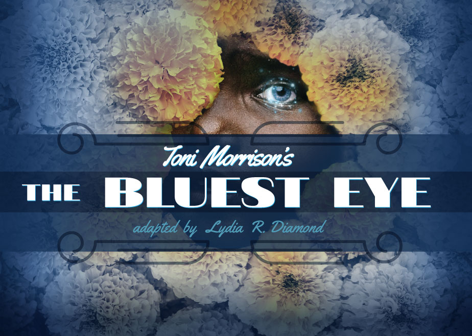 Toni Morrison's The Bluest Eye Virginia Stage Company Norfolk State Theatre