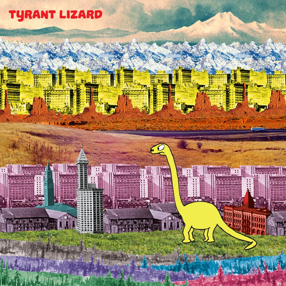 Tyrant Lizard   Tyrant Lizard   2016