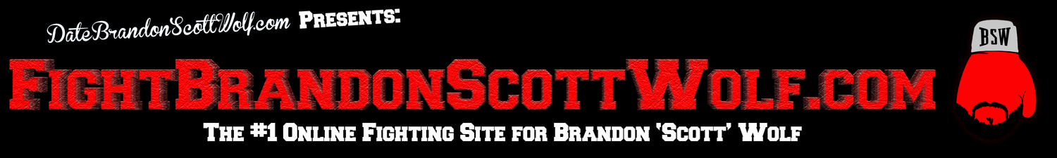 Fight Brandon Scott Wolf