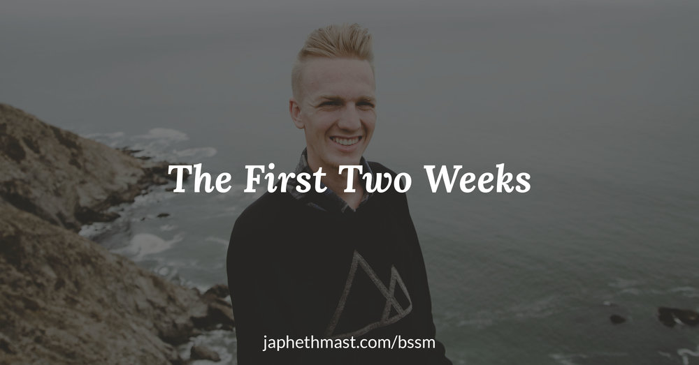 First Two Weeks Blog Post