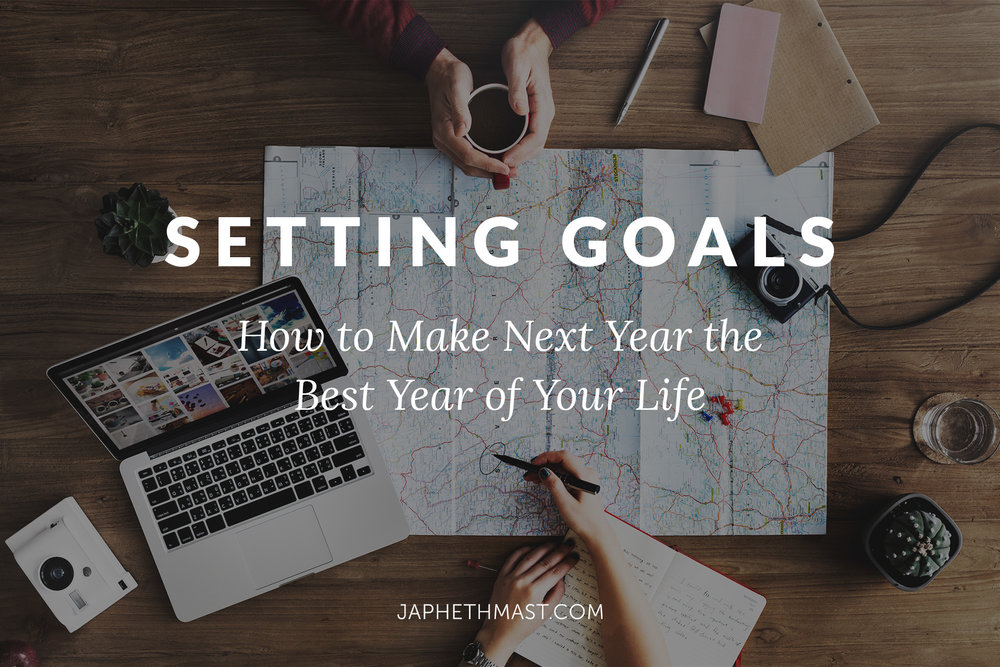 Setting Goals for the New Year 2018 | Japheth Mast Blog