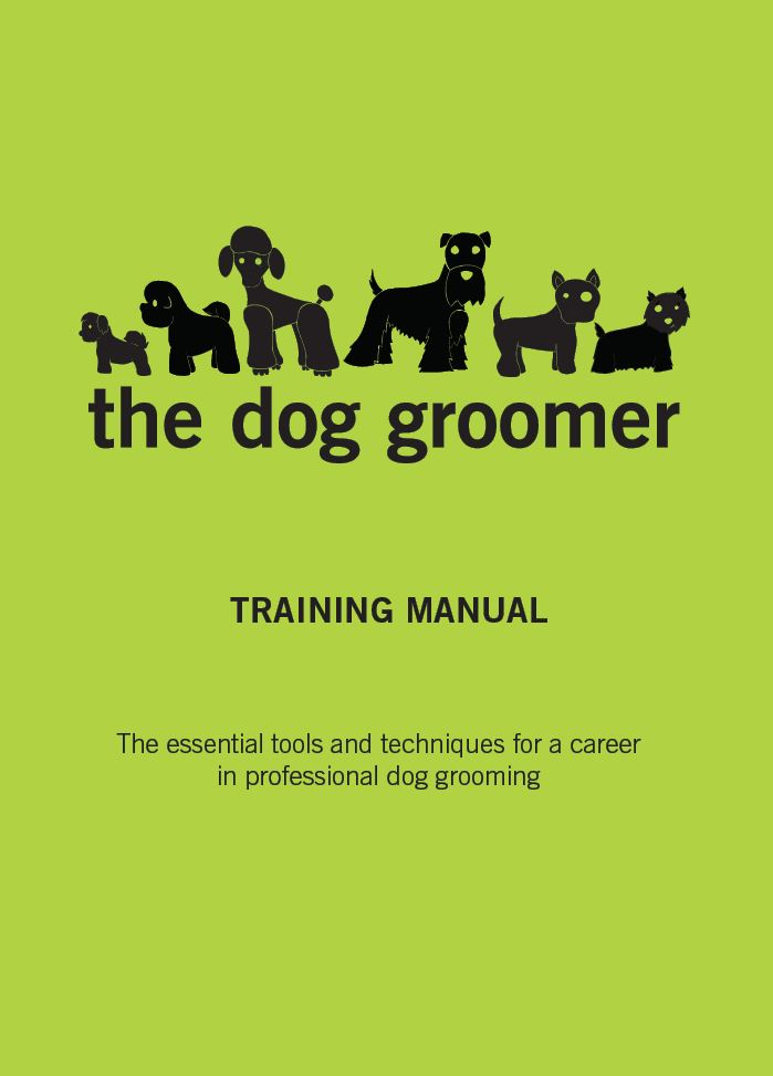 The Dog Groomer Training Manual  Dog Diversity Grooming Courses