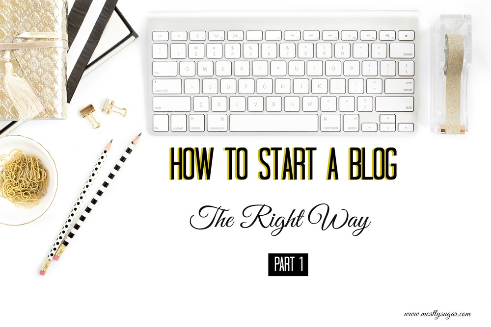 How To blog the right way
