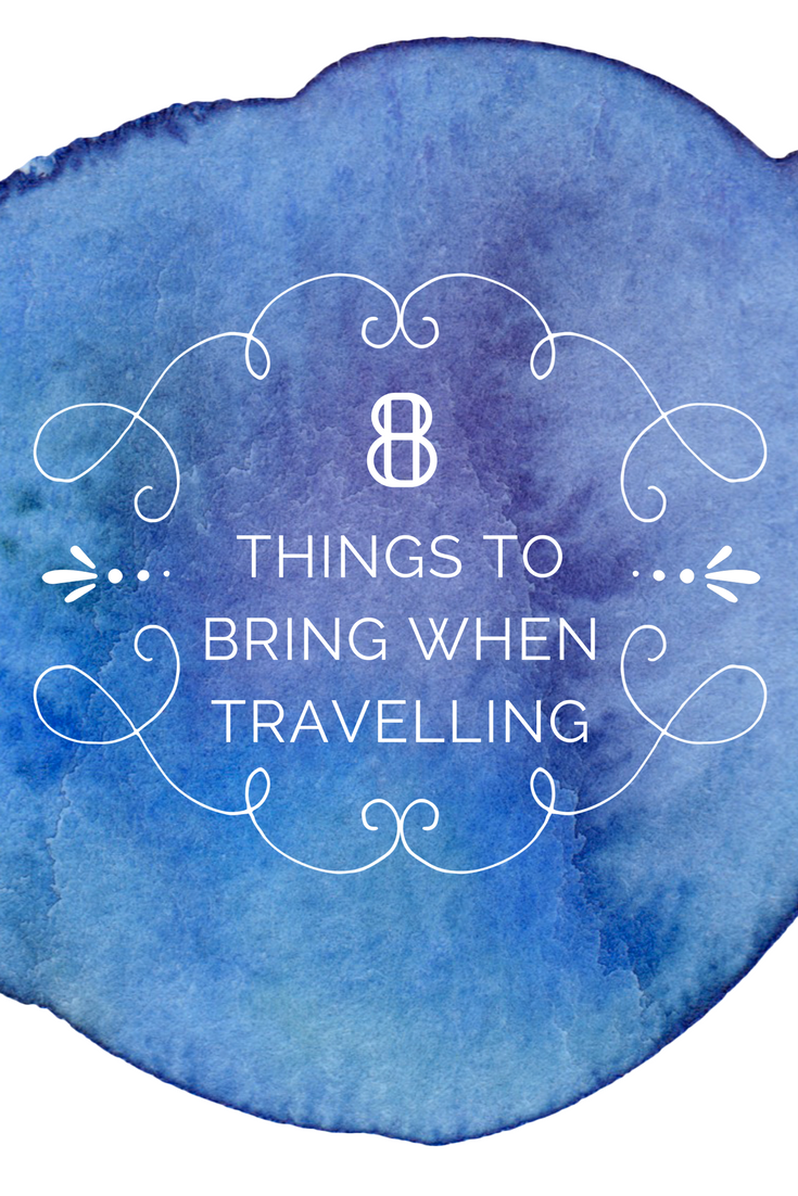 Additional Things to Bring When Travelling