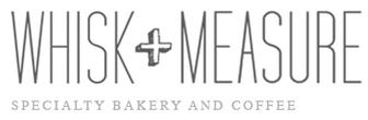 Whisk + Measure Specialty Bakery and Coffee
