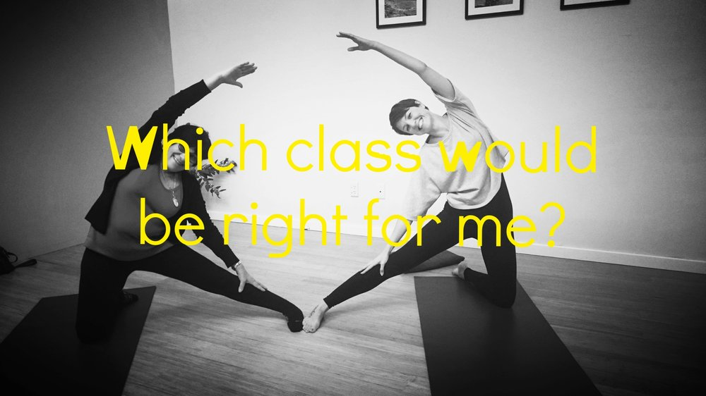 Hmmmm... not sure which class to try, hey? how are you feeling right now? - We offer various styles of yoga so that you can choose a style to suit your needs, energy level, emotional & physical capabilities at any time. But you may not be familiar with the varying styles of yoga and what all the descriptions really mean!? If this is the case then give us a call to connect and we can talk you through what's on offer. Plus just come along and give something a go! No better way to truly understand then through the experiential.