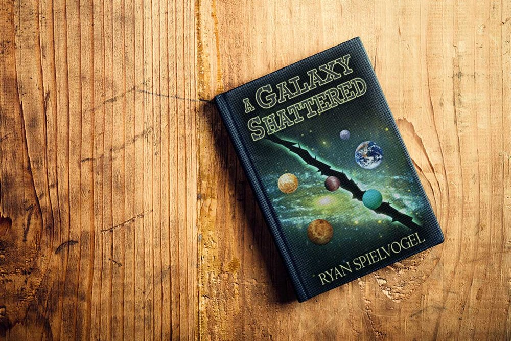 A Galaxy Shattered | Novel by Ryan Spielvogel