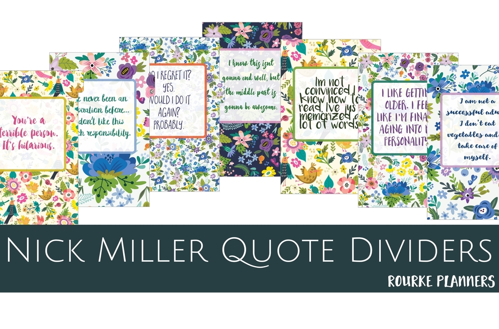 Free Nick Miller Quote Dividers | Rourke Planners