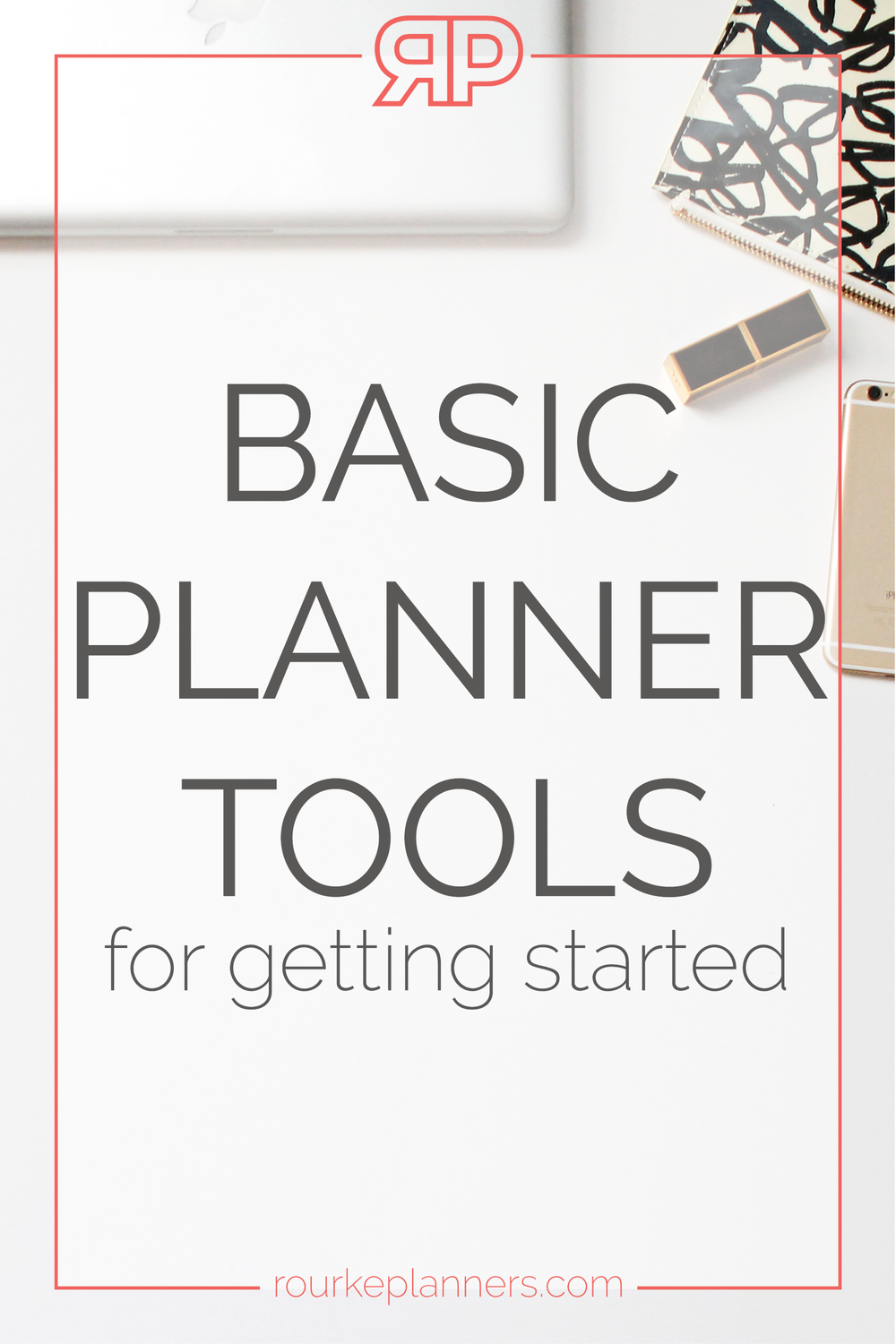 basic planner tools rourke planners