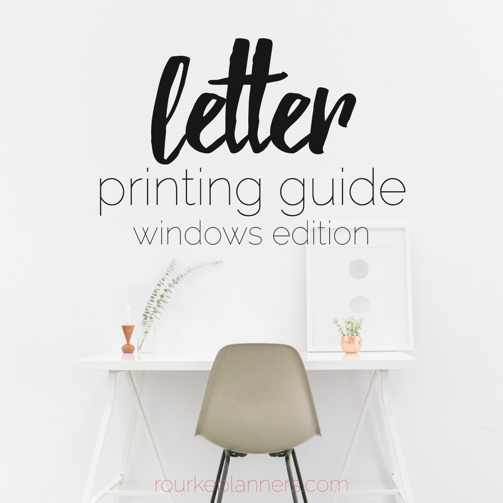 How to Print Letter Size Pages on Windows | Rourke Planners