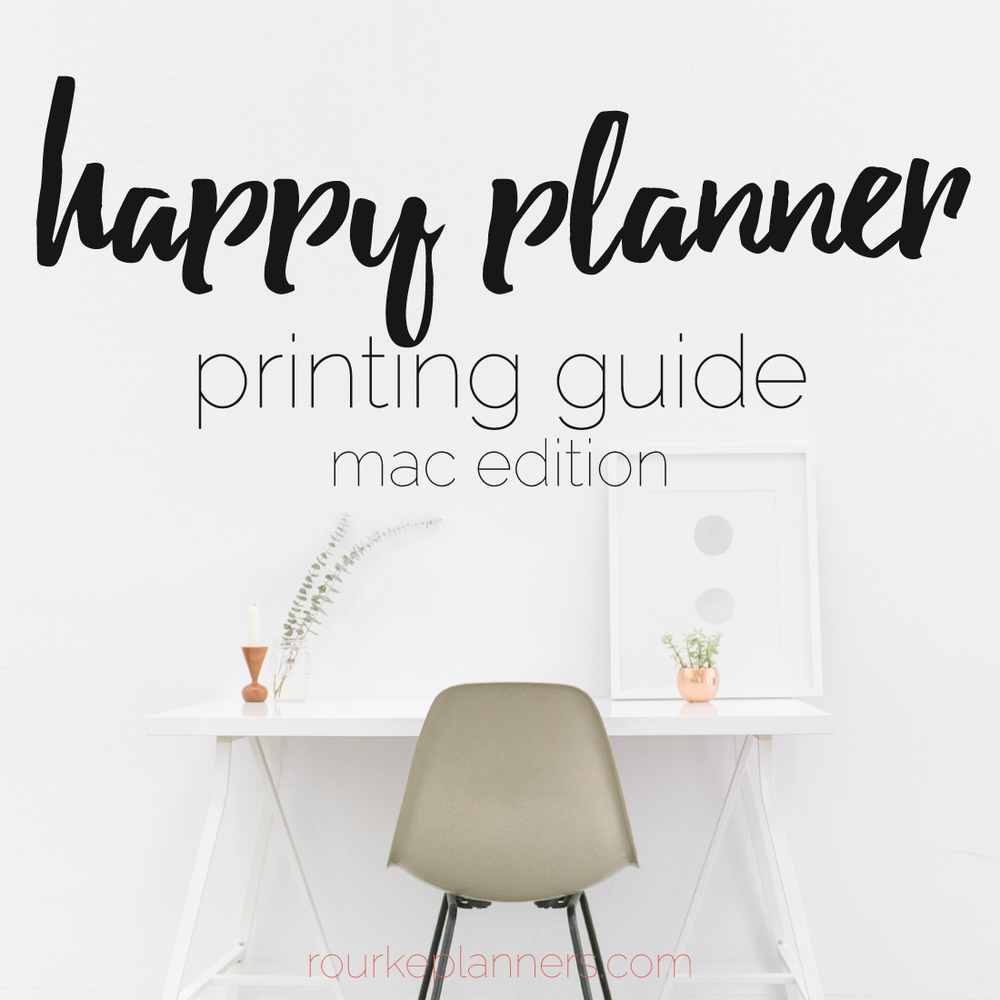 How to Print Happy Planner Size Pages on a Mac | Rourke Planners