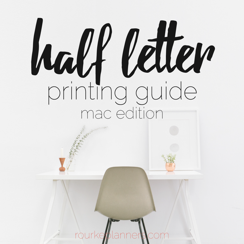 How to Print Half Letter Size Pages on Mac | Rourke Planners