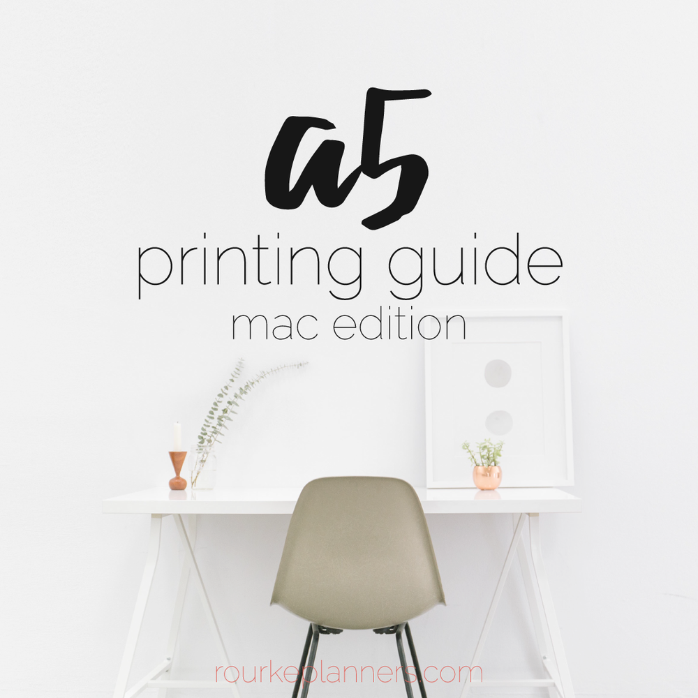 How to Print A5 Size Pages on a Mac | Rourke Planners