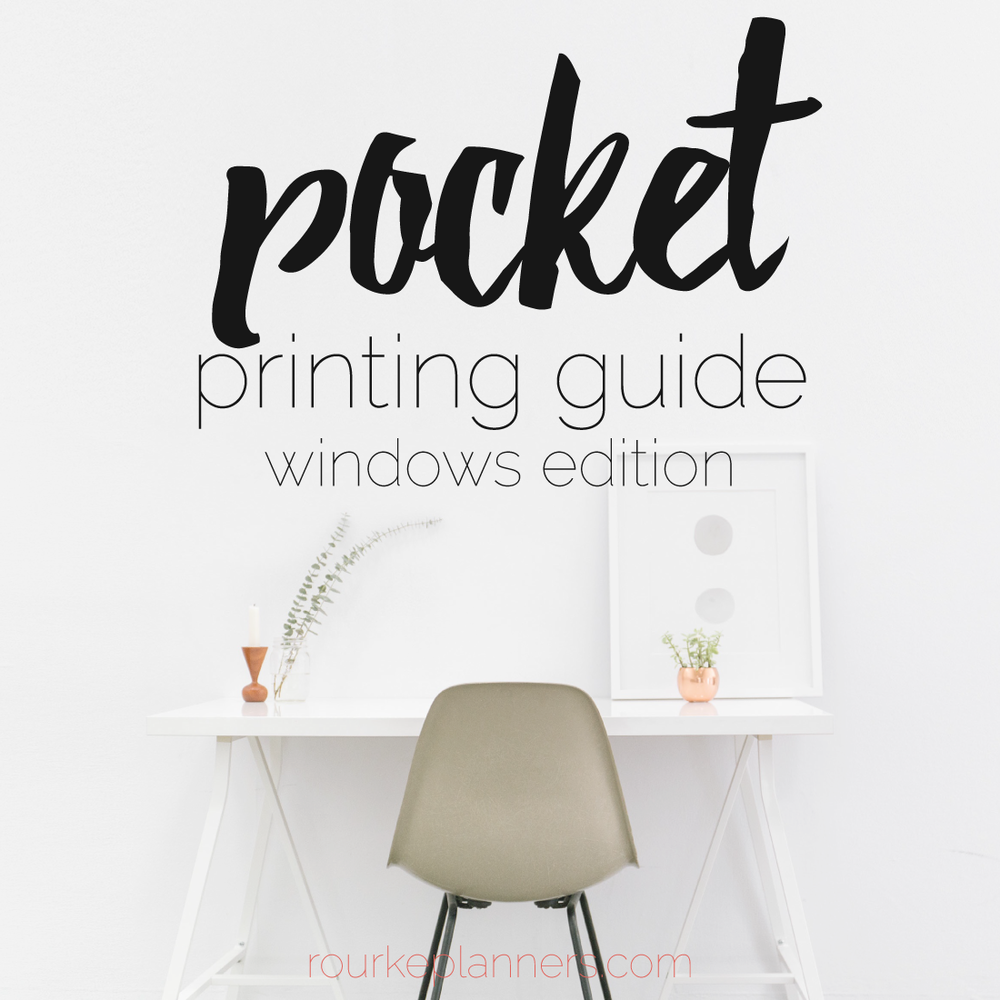 How to Print Pocket Size Pages on Windows | Rourke Planners