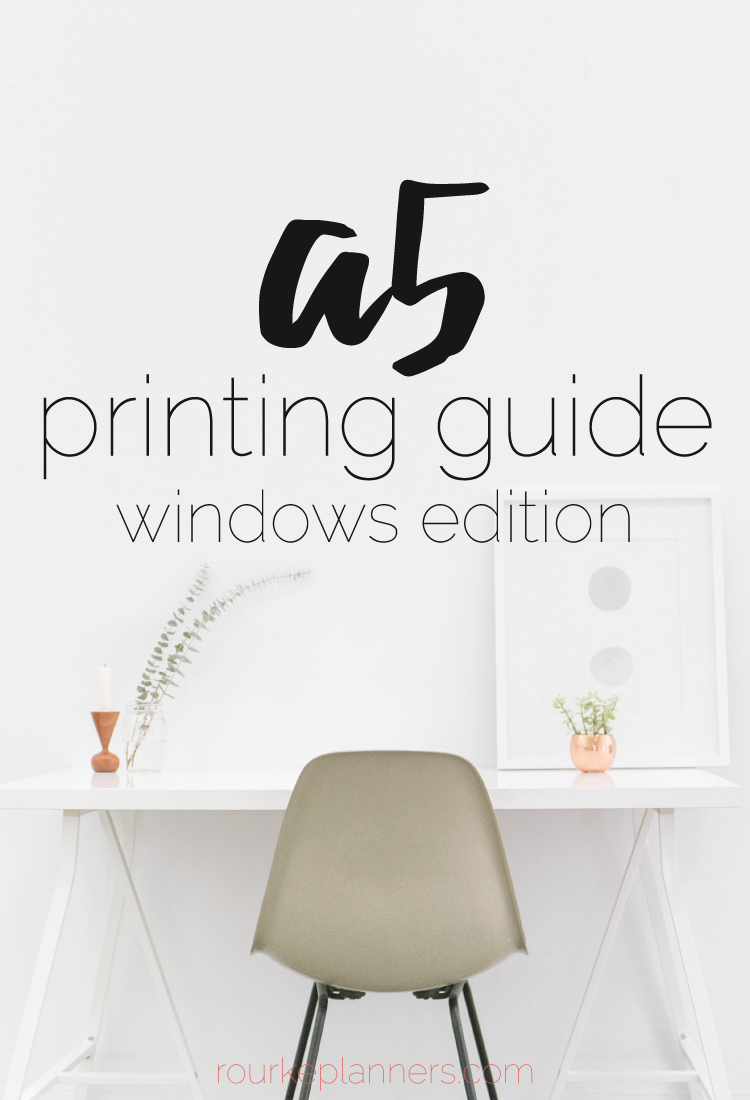 How to Print A5 Size Pages in Windows | Printing Guides | Rourke Planners