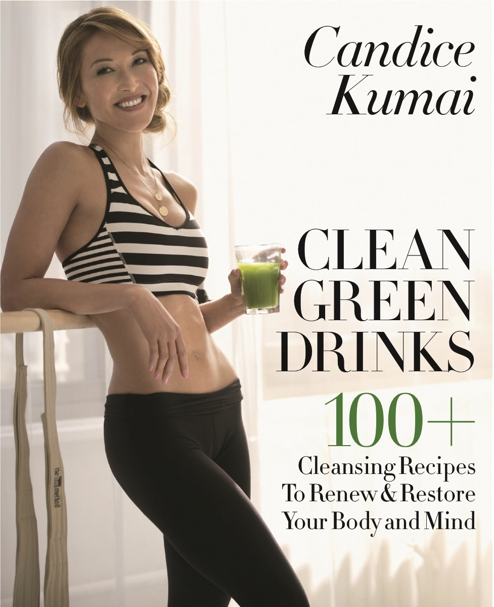 Hair for Candide Kumai: Clean Green Drinks book