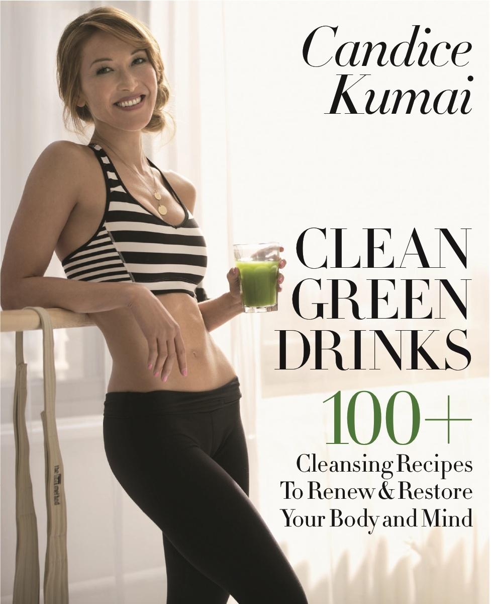 Hair for Candide Kumai: Clean Green Drinks book