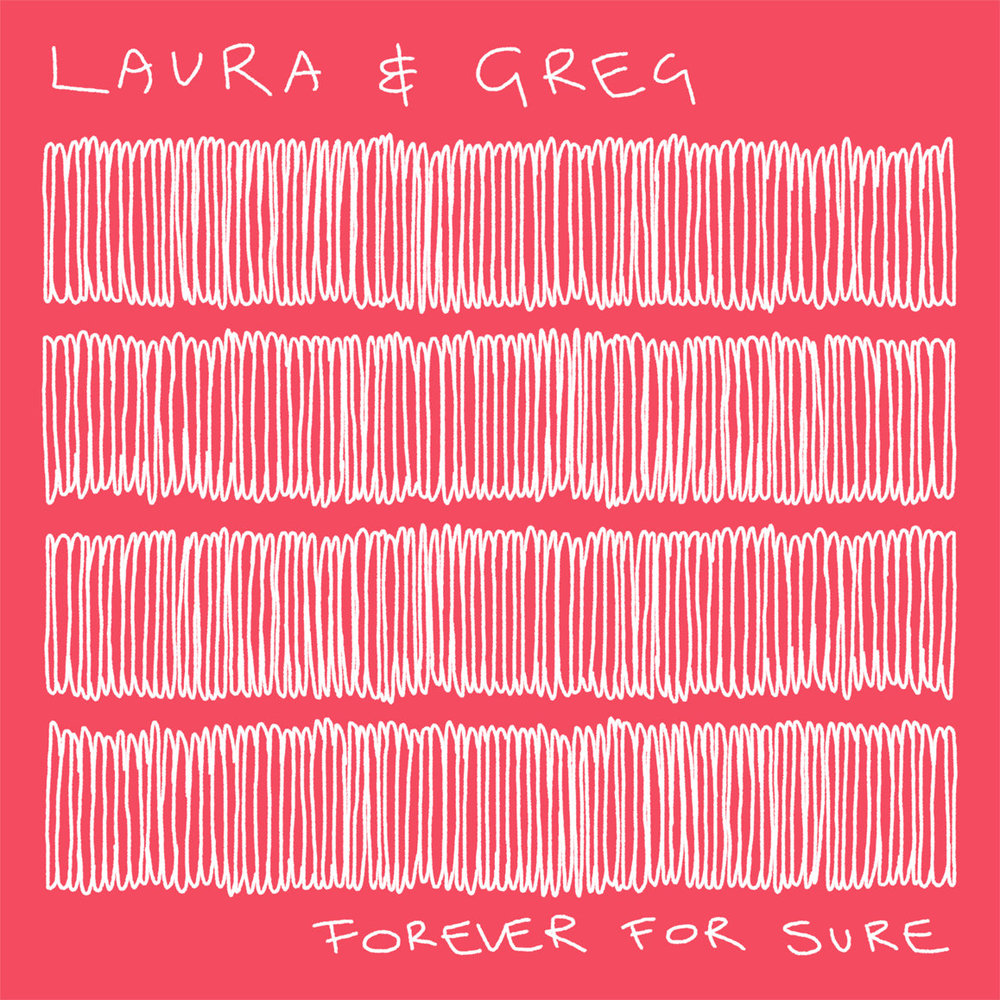 LAURA & GREG - FOREVER FOR SURE