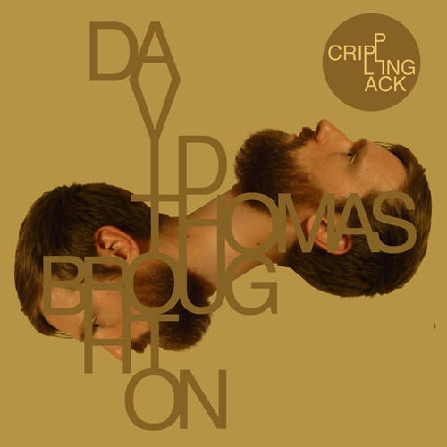 David Thomas Broughton - Crippling Lack