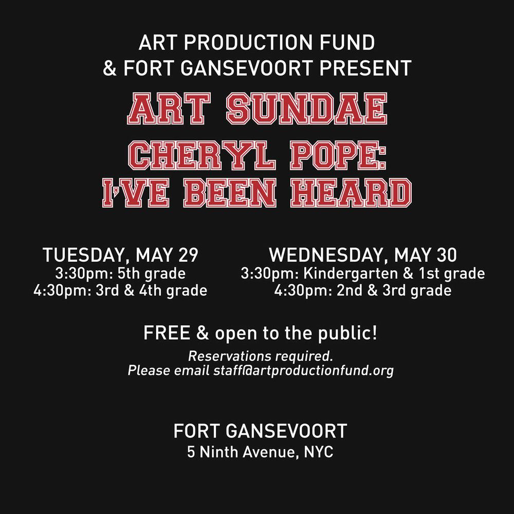 CHERYL POPE    : ART SUNDAE   By Art Production Fund May 29 - 30, 201 8    View More